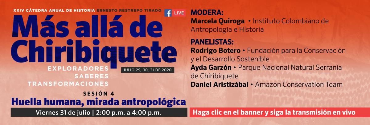 XXIV Cátedra Anual de Historia Ernesto Restrepo Tirado  Sesión 4:...